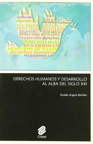 9788487082443: Derechos Humanos y Desarrollo al Alba del Siglo XXI (Spanish Edition)