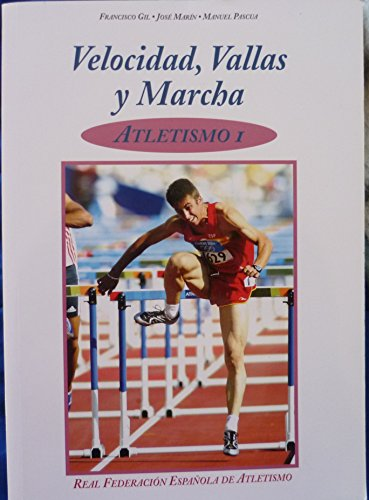 9788487094057: Velocidad, vallas y marcha - atletismo I