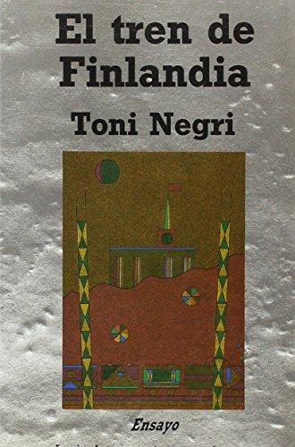 9788487095344: EL TREN DE FINLANDIA. PLIEGOS DE DIARIO. 1983.