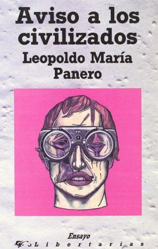 Aviso a los civilizados (Paperback): Leopoldo María Panero