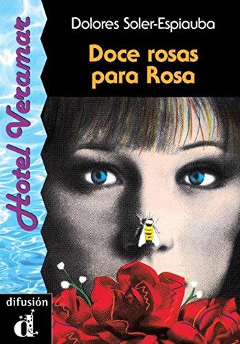 9788487099052: Doce rosas para Rosa. Serie Hotel Veramar. Libro (Ele- Lecturas Gradu.Adultos)
