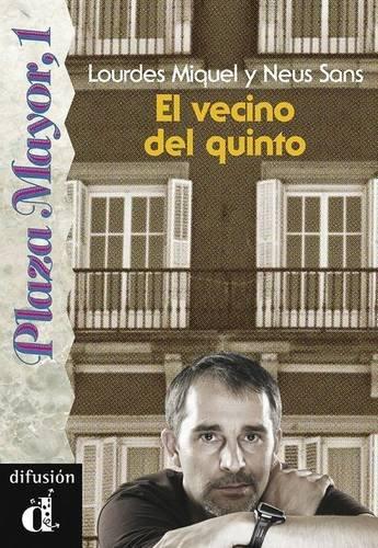 9788487099069: El vecino del quinto. Serie Plaza Mayor, 1. Libro (Ele- Lecturas Gradu.Adultos)