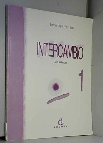 Intercambio Libro del Profesor 1 (French Edition): Miquel Lopez, Lourdes,