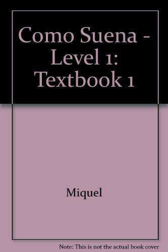 9788487099229: Como Suena - Level 1: Textbook 1 (Spanish Edition)