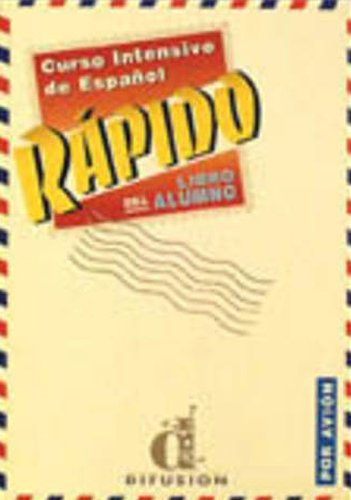 9788487099465: Curso Intensivo De Español Rapido - Libro Del Alumno (Meth. Ens. Espa)