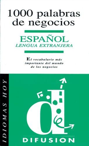 9788487099571: Idiomas Hoy: 1000 Palabras De Negocios (Spanish Edition)