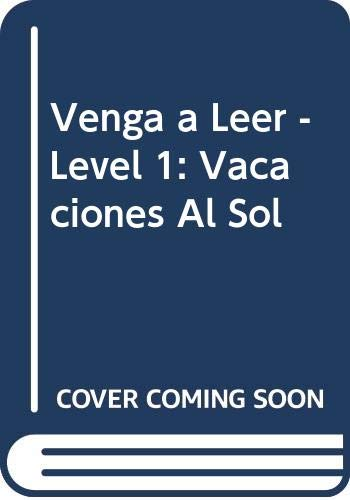 9788487099717: Vacaciones al Sol (Venga a Leer, Nivel 0) (Spanish Edition)