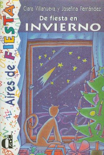 9788487099953: De fiesta en invierno. Serie Aires de Fiesta. Libro (Ele- Lecturas Gradu.Adultos)