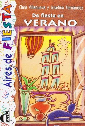 9788487099960: De fiesta en verano. Serie Aires de Fiesta. Libro (Ele- Lecturas Gradu.Adultos)