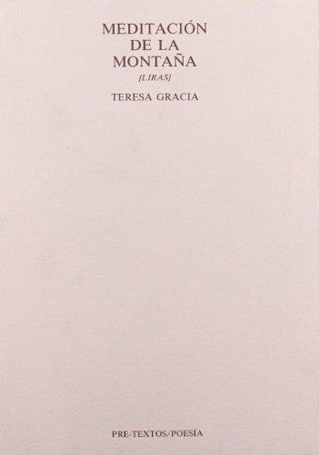9788487101014: Meditación de la montaña: Liras (Poesía) (Spanish Edition)