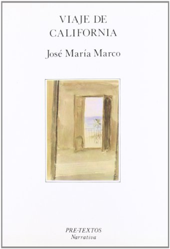 9788487101373: Viaje de California (Pre-textos) (Spanish Edition)