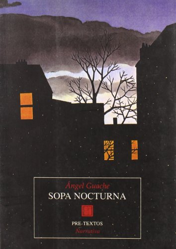9788487101991: Sopa nocturna (Narrativa) (Spanish Edition)