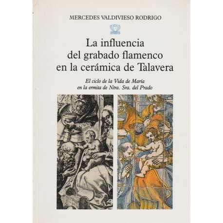 9788487103322: Influencia del Grabado Flamenco en la Ceramica de Talavera, la .