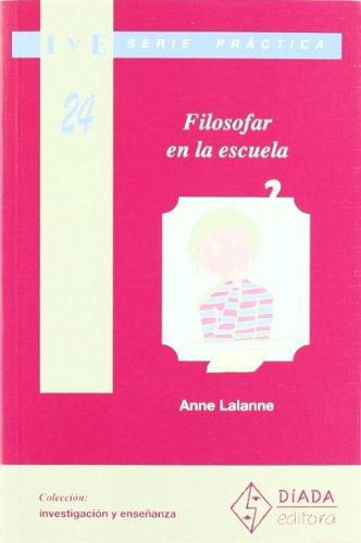 FILOSOFAR EN LA ESCUELA: LALANNE, ANNE