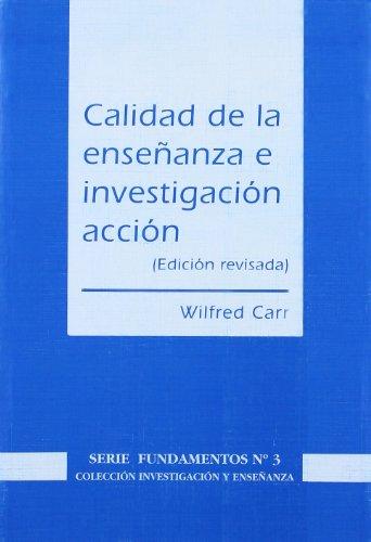9788487118647: Calidad de la enseñanza e investigacion-accion
