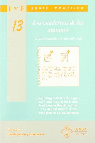 9788487118685: Los cuadernos de los alumnos. (Una evaluación del currículo real) (Investigación y Enseñanza. Serie Práctica)
