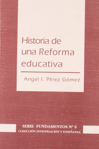 Historia de una reforma educativa: estudio múltiple: Unknown