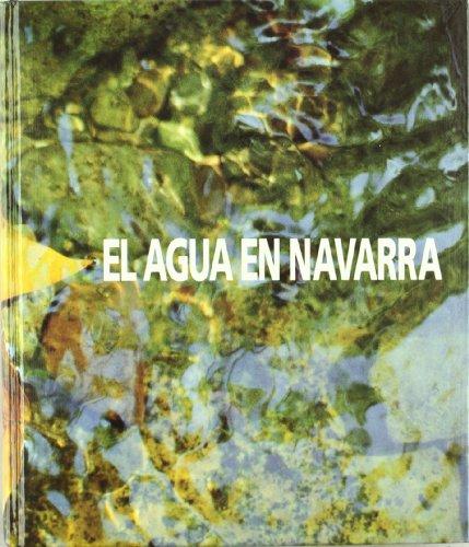 9788487120152: Agua En Navarra, El