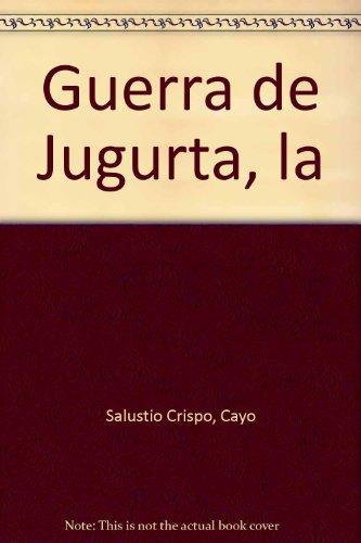 9788487124129: Guerra de Jugurta, la