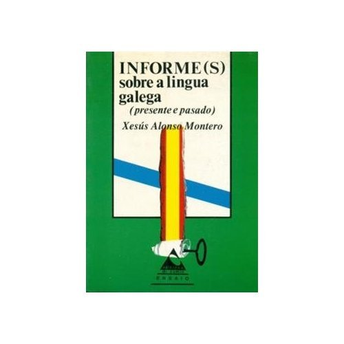 9788487126277: Informe(s) sobre a lingua galega. Presente e pasado (Ensaio)