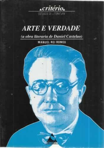 9788487126451: Arte e verdade: A obra literaria de Castelao (Criterio) (Galician Edition)