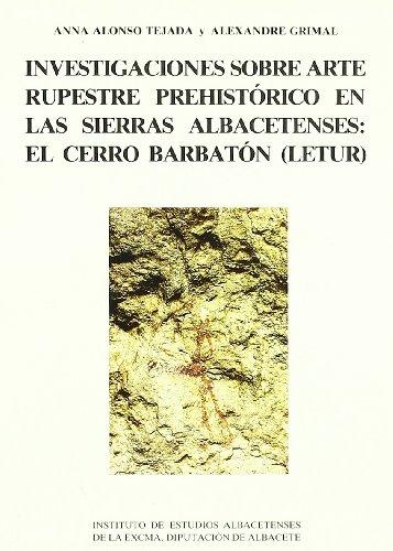 INVESTIGACIONES SOBRE ARTE RUPESTRE PREHISTORICO EN LAS: ALONSO TEJADA, A.