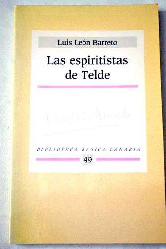 9788487137280: Las espiritistas de Telde
