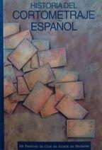9788487153891: Historia del cortometraje español (Spanish Edition)