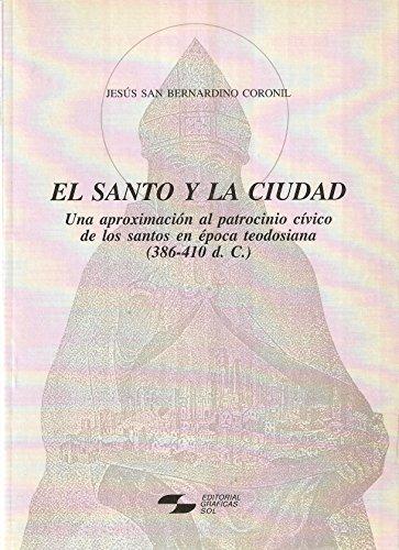 9788487165627: El santo y la ciudad