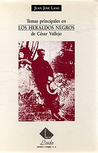 """9788487168147: Temas principales en """"Los heraldos negros"""": César Vallejo en su """"obra poética"""" : comentarios de sus poemas (Colección Almadía de ensayo) (Spanish Edition)"""