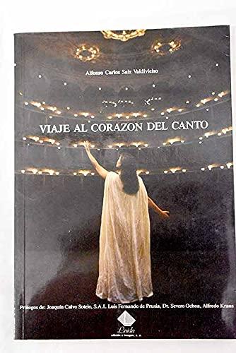 9788487168277: Viaje Al Corazon Del Canto