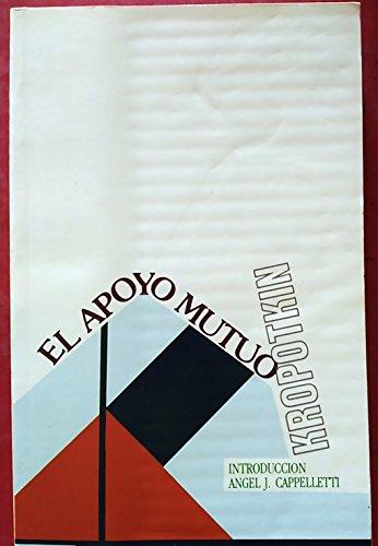 APOYO MUTUO, EL (LaMalatesta): KROPOTKIN, Piotr