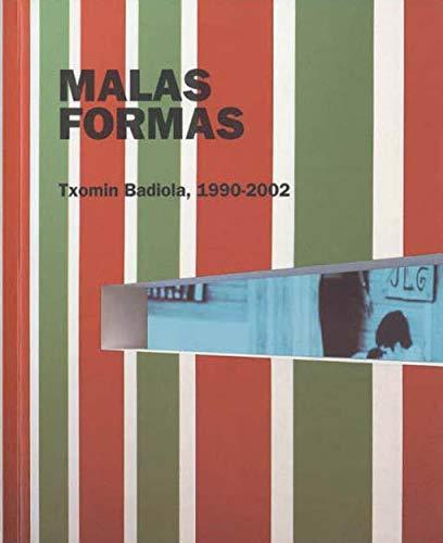 9788487184710: Malas Formas: 1990-2002