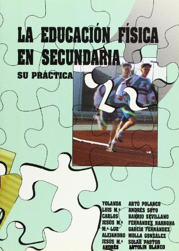 9788487186110: La educacion fisica en secundaria