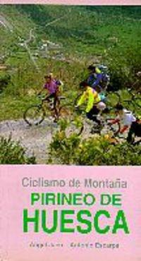 Imagen de archivo de Ciclismo de montaña. Pirineo de Huesca a la venta por Libro Usado BM