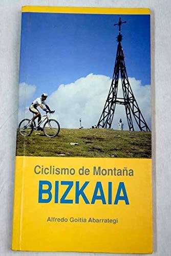 Imagen de archivo de Ciclismo de Montaña Bizkaia a la venta por LibroUsado     Tik Books SO