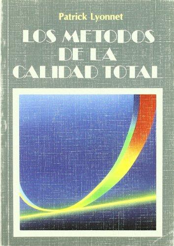 9788487189197: Los métodos de la calidad total