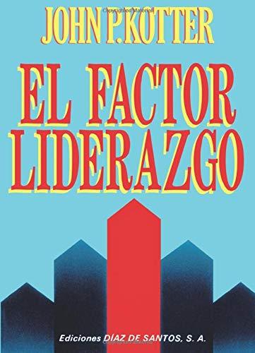 9788487189326: El Factor Liderazgo (Spanish Edition)