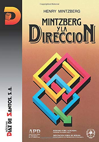 9788487189913: Mintzberg y la Direccion (Spanish Edition)