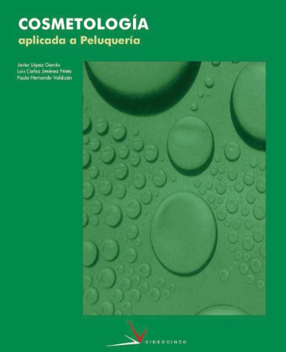 9788487190452: Cosmetologia aplicada a la peluqueria / Applied Cosmetology to Hairstyling (Spanish Edition)