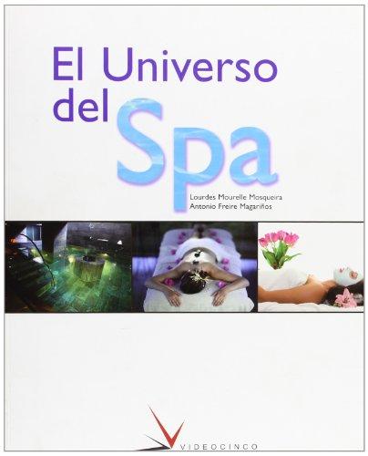 9788487190599: El universo del spa (Fc - Formacion Continua)