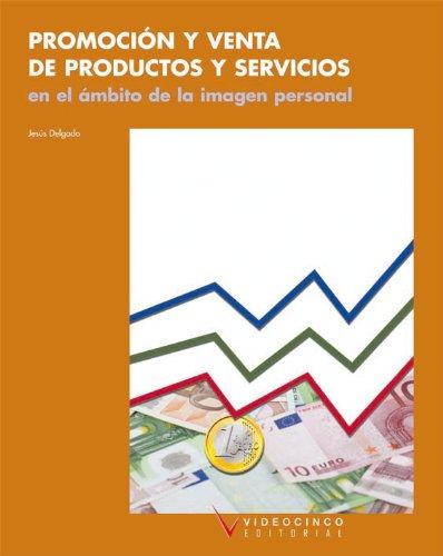 9788487190629: Promoción y venta de productos y servicios en el ámbito de la imagen personal
