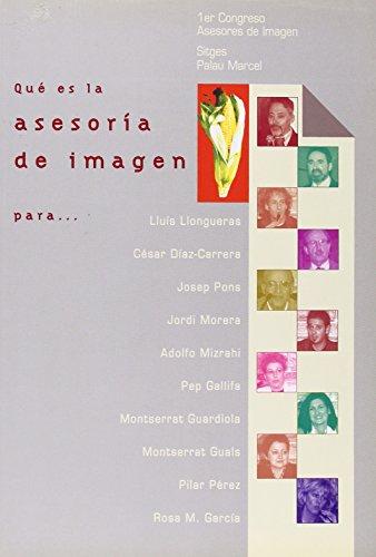 9788487190780: Que es la asesoria de imagen / What is Image Consulting (Spanish Edition)