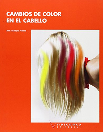 9788487190872: Cambios de color en el cabello / Changes in Hair Color (Spanish Edition)