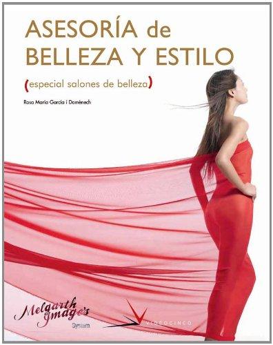 Asesoria de belleza y estilo / Beauty and Style Consulting: Especial salones de belleza /...