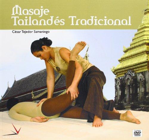 Masaje tailandes tradicional / Traditional Thai Massage (Tecnicas Manuales / Manual ...