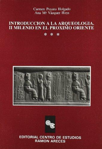 Introducción a la arqueología. II Milenio en el Proximo Oriente: VVAA