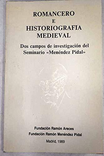 ROMANCERO E HISTORIOGRAFIA MEDIEVAL. Dos campos de: Equipo Investigador del
