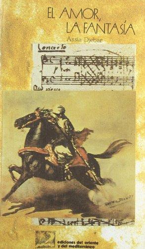 Amor, la fantasía, el (Hardback) - Assia Djebar
