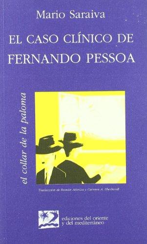 9788487198311: El caso clínico de Fernando Pessoa